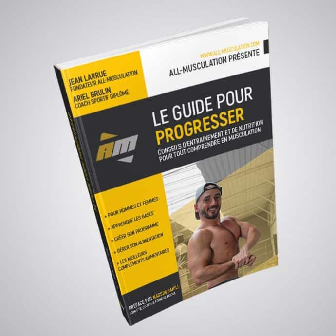 Le Guide pour Progresser en Musculation de All Musculation